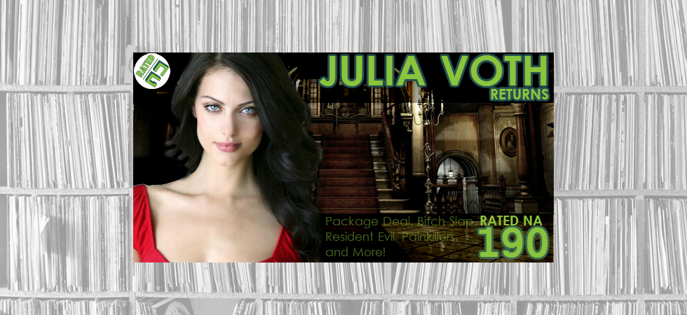 Rated NA 190: Julia Voth Returns!