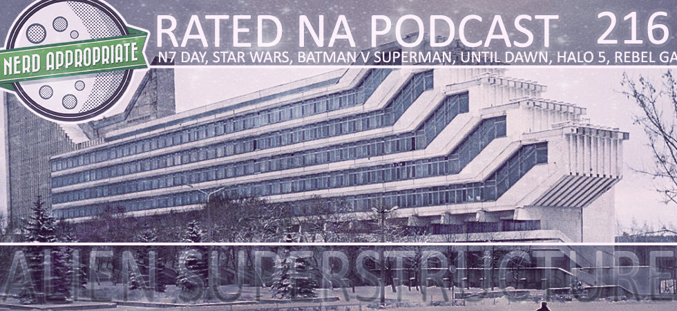 Rated NA 216: Alien Superstructure