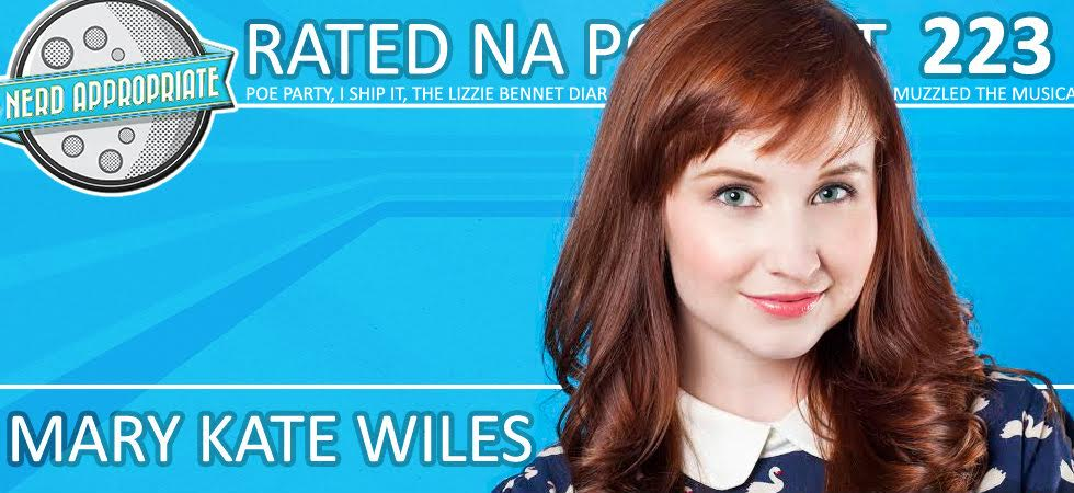 Rated NA 223: Mary Kate Wiles