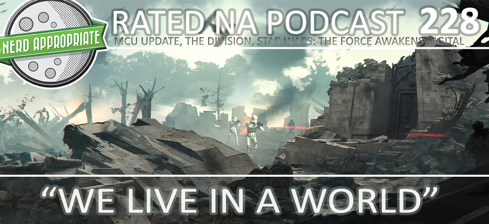 Rated NA 228: We Live In A World