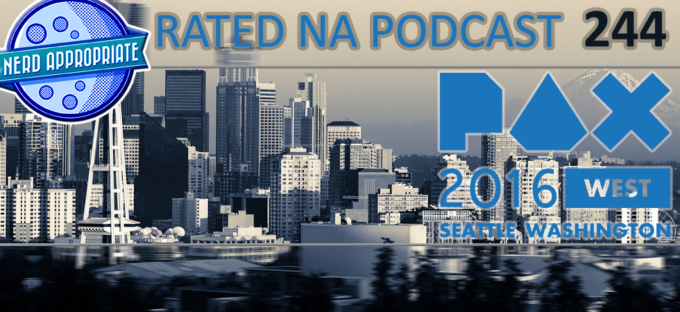Rated NA 244: Live From PAX West 2016