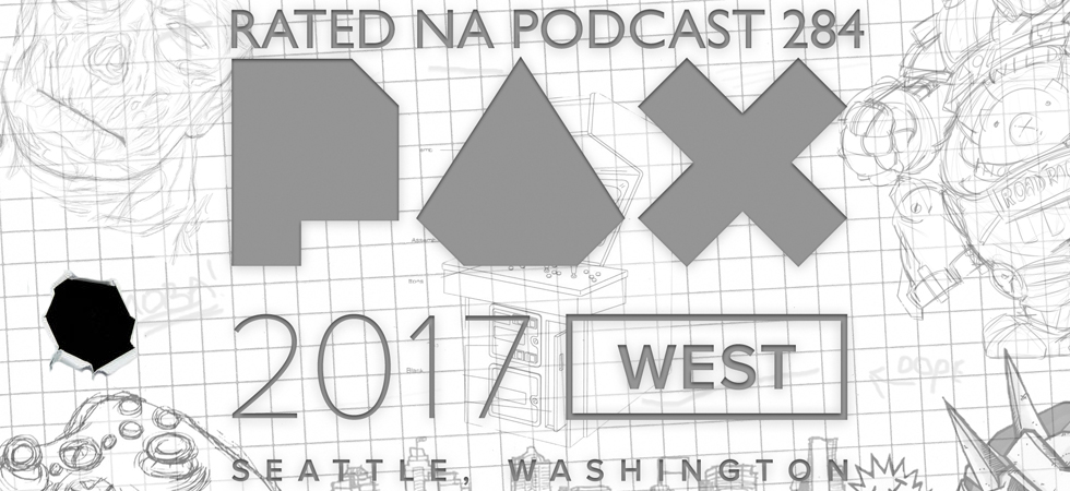Rated NA 284: Live From PAX: West 2017