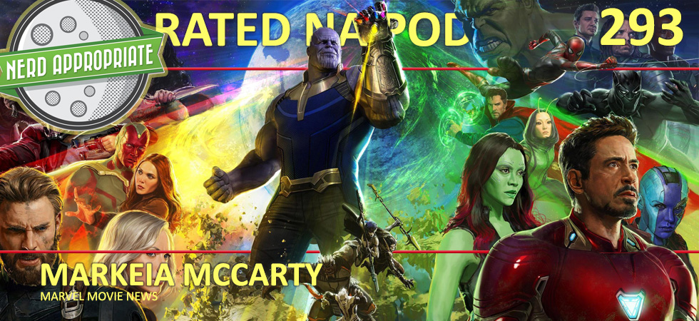 Rated NA 293: Markeia McCarty And Marvel Movie News
