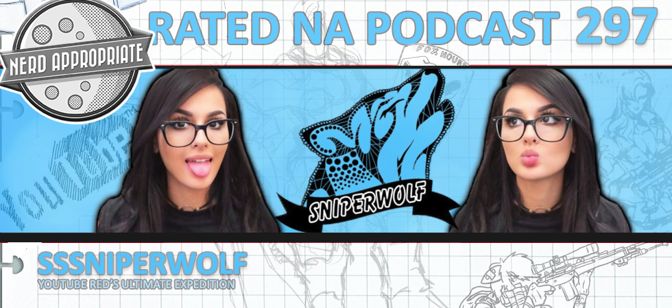 Rated NA 297: SSSniperwolf