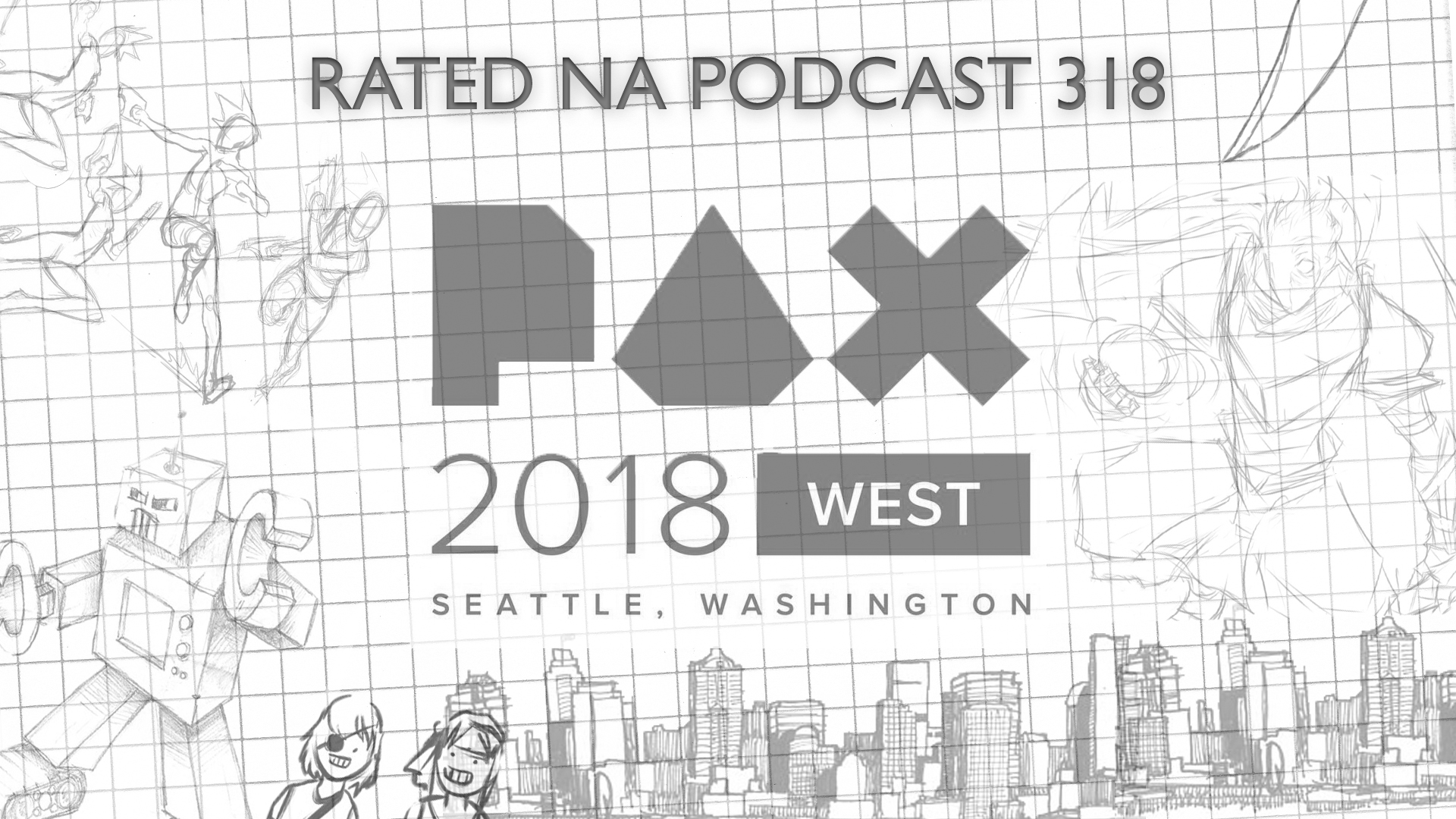 Rated NA 318: PAX West 2018 (Pre Show)