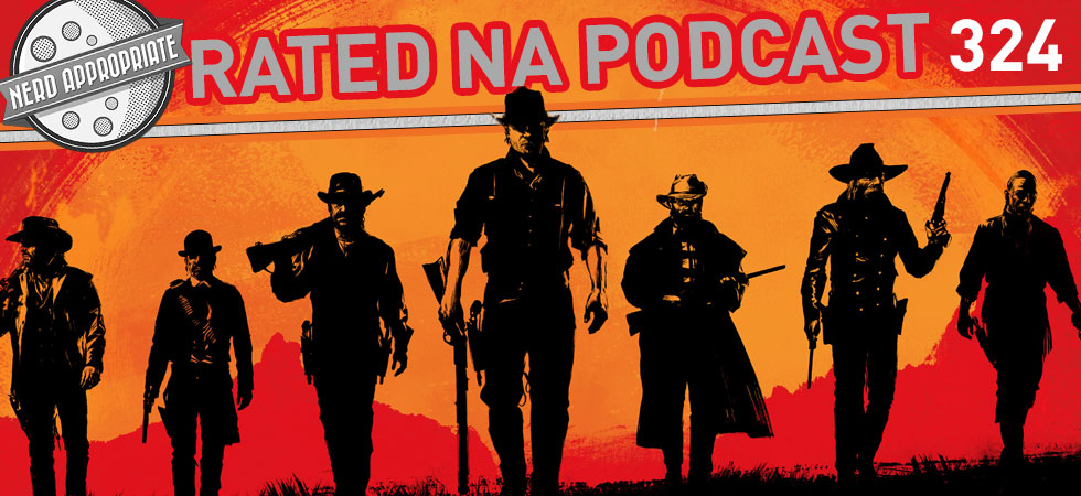Rated NA 324: Red Dead Redemption Two / Sabrina