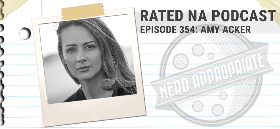 Rated NA 354: Amy Acker Returns (2020)
