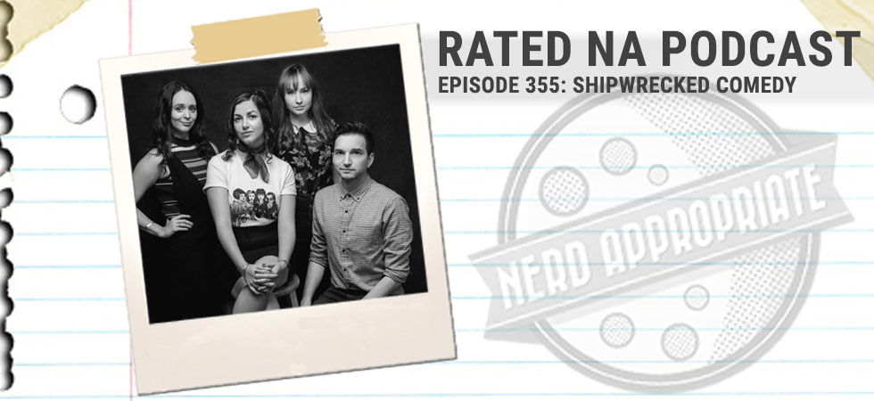 Rated NA 355: Shipwrecked Comedy Returns